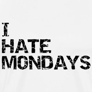 I hate monday T-Shirts - Men's Premium T-Shirt
