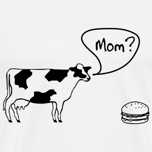 Cow says to burger. Mom? T-Shirts - Men's Premium T-Shirt