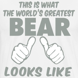 This Is What The World's Greatest BEAR Look Like T-Shirts - Men's Premium T-Shirt