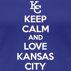 Keep Calm and Love Kansas City Women's T-Shirts - Women's Premium T-Shirt