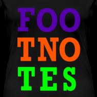 Design ~ Original Foo Tno Tes Shirt - Women's