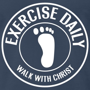 Exercise Daily. Walk with Christ T-Shirts - Men's Premium T-Shirt