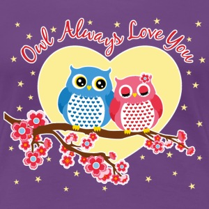 owl always love you Women's T-Shirts - Women's Premium T-Shirt