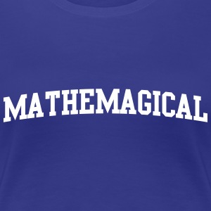 Mathemagical Women's T-Shirts - Women's Premium T-Shirt