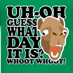 Camel Hump Day, Guess What Day It Is?!?