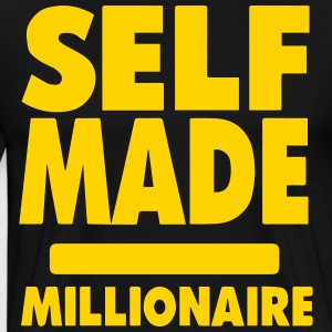 SELF MADE MILLIONAIRE T-Shirts - Men's Premium T-Shirt
