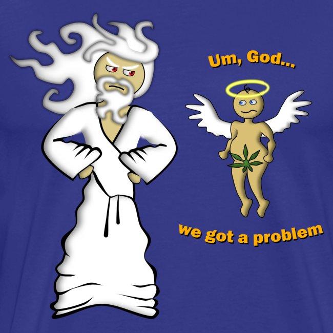 Big Men's We Got a Problem T-Shirt