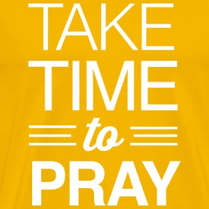 Take time to pray T-Shirts - Men's Premium T-Shirt
