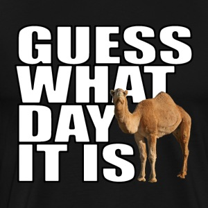 Guess What Day It Is Hump Day Camel T-shirt - Men's Premium T-Shirt