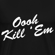 Design ~ Oooh Kill Em Heavyweight T Shirt