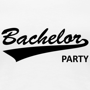 bachelor party, bachelor, parting, bachelors Women's T-Shirts - Women's Premium T-Shirt