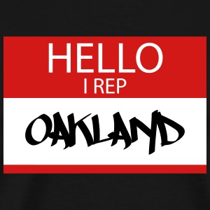 hello i rep oakland - Men's Premium T-Shirt