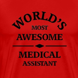 World's most awesome Medical Assistant - Men's Premium T-Shirt