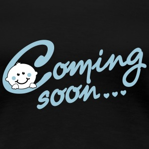 Coming soon... - Pregnancy - Maternity Women's T-Shirts - Women's Premium T-Shirt