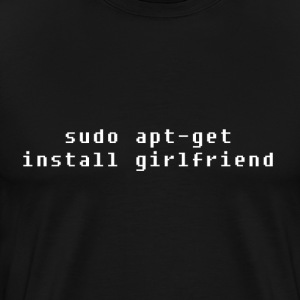 Install Girlfriend - Men's Premium T-Shirt