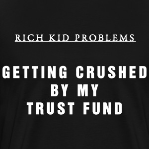 RKP: Trust Fund T-Shirts - Men's Premium T-Shirt