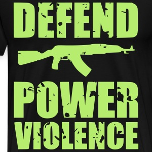 Defend Power Violence T-Shirts - Men's Premium T-Shirt