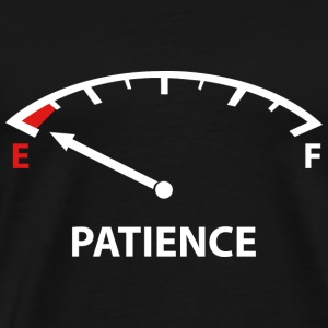 Running On Empty : Patience - Men's Premium T-Shirt
