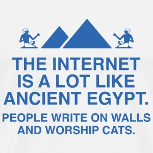 The Internet Is A Lot Like Ancient Egypt - Men's Premium T-Shirt