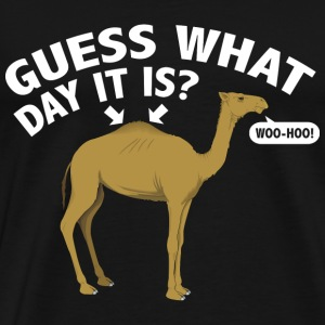 Guess What Day It Is? - Men's Premium T-Shirt