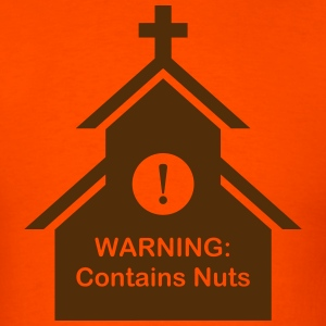 Church warning: Contains nuts T-Shirts - Men's T-Shirt