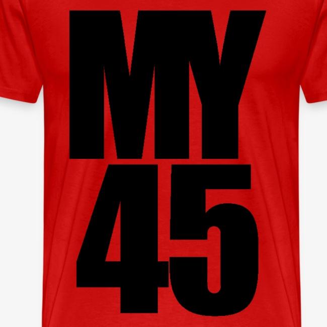 My 45 Behind Me ( a DJ Tee) Mens T Shirt