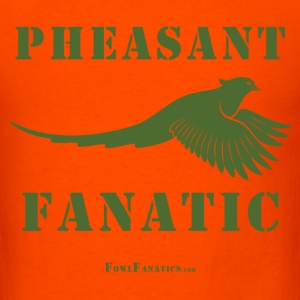 Pheasant Fanatic T-Shirt - Men's T-Shirt
