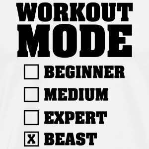 Workout Mode (Beast) T-Shirts - Men's Premium T-Shirt