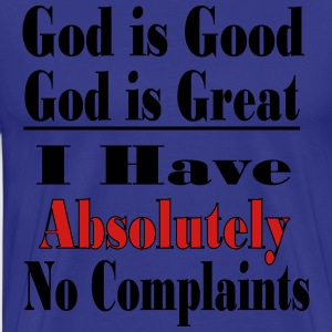 God is Good, God is Great - Men's Premium T-Shirt