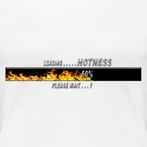 Loading HOTNESS  please wait flames 02 Women's T-Shirts - Women's Premium T-Shirt