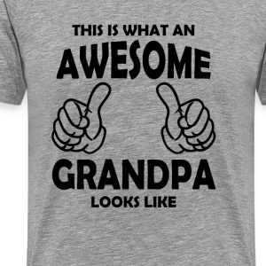 Awesome Grandpa  T-Shirts - Men's Premium T-Shirt