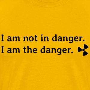 I am not in danger. I am the danger. T-Shirts - Men's Premium T-Shirt