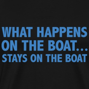 What Happens On The Boat... - Men's Premium T-Shirt