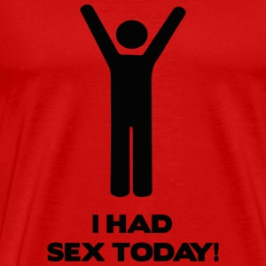 I Had Sex Today! - Men's Premium T-Shirt