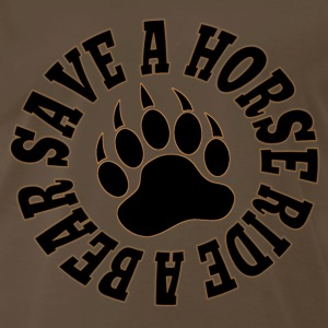 GAY BEAR BEAR PAW SAVE A HORSE RIDE A BEAR - Men's Premium T-Shirt