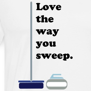 The Way You Sweep - Men's Premium T-Shirt