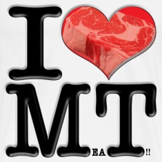 I Love MT - MeaT! (for light-colored apparel) T-Shirts