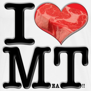 I Love MT - MeaT! (for light-colored apparel) T-Shirts - Men's Premium T-Shirt