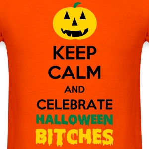 Keep Calm and Celebrate Halloween, Bitches - inter - Men's T-Shirt
