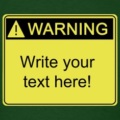 Warning!  your text here