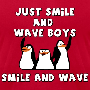 Just Smile and Wave Boys, Smile and Wave - Men's T-Shirt by American Apparel