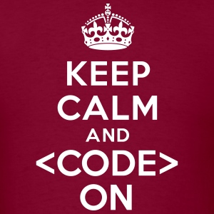 Keep calm and code on T-Shirts - Men's T-Shirt