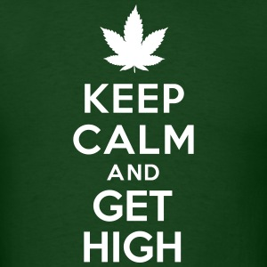 Keep calm and get high T-Shirts - Men's T-Shirt