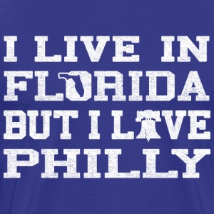 Live Florida Love Philly T-Shirts - Men's Premium T-Shirt