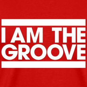 I am the Groove T-Shirts - Men's Premium T-Shirt