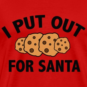 I Put Out For Santa - Men's Premium T-Shirt