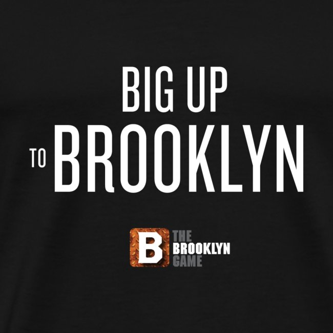 Big Up Premium  T-Shirt
