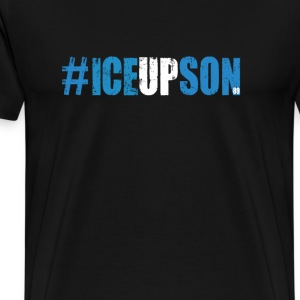 Ice Up Son T-Shirts - Men's Premium T-Shirt