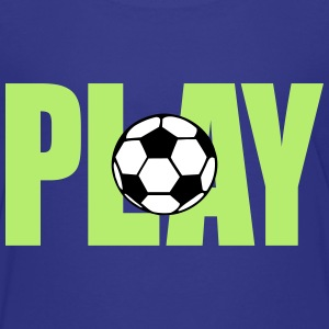 Play Soccer (Kids') - Kids' Premium T-Shirt