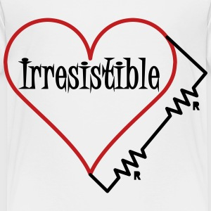 Irresistible Baby & Toddler Shirts - Toddler Premium T-Shirt